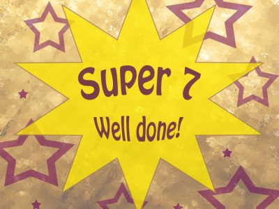 Super 7s – Well Done!