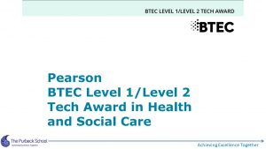 Picture of BTEC H&S L1/2 Slide 1