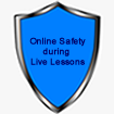 An important message to ensure that students remain safe online during 'live' lessons.
